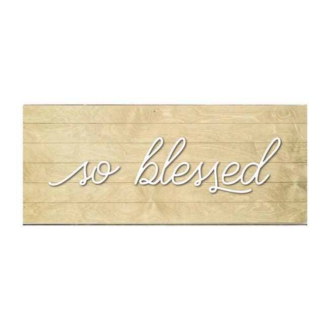 So Blessed Handmade Board, Driftwood