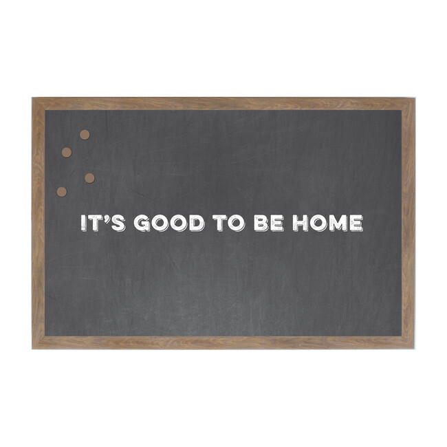 It's Good to Be Home Magnet Board, Chalkboard