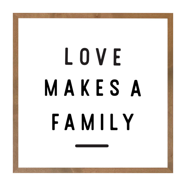 Love Makes A Family Wall Art, Farmhouse Frame