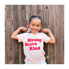 Strong Brave Kind Tee, Pink - Tees - 2