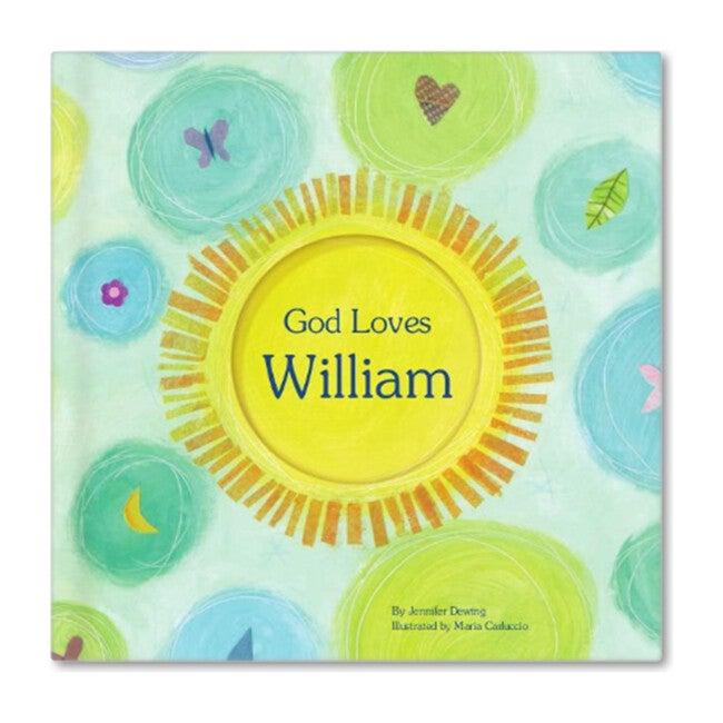 God Loves William