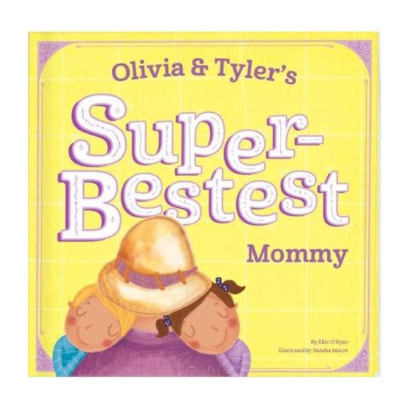Super-Bestest Mommy