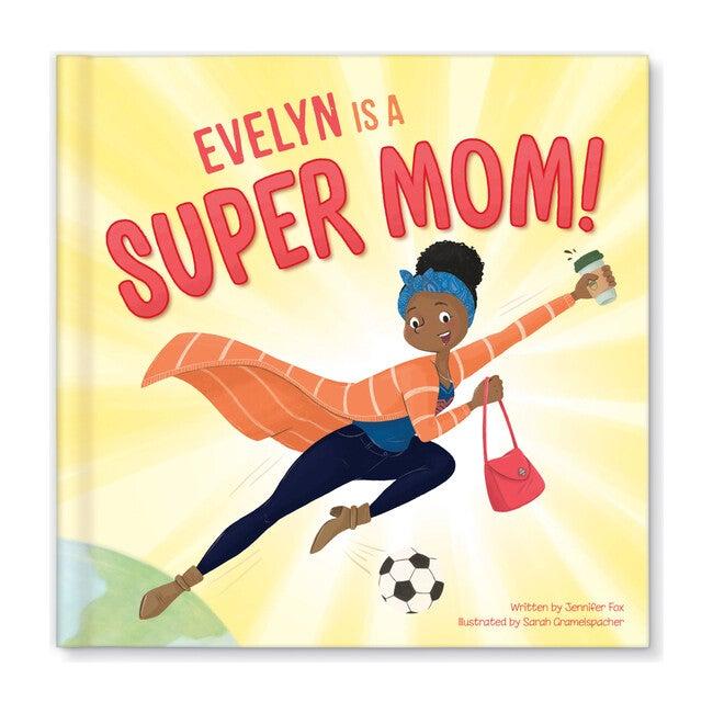 Super Mom, Dark Skin/Black Hair