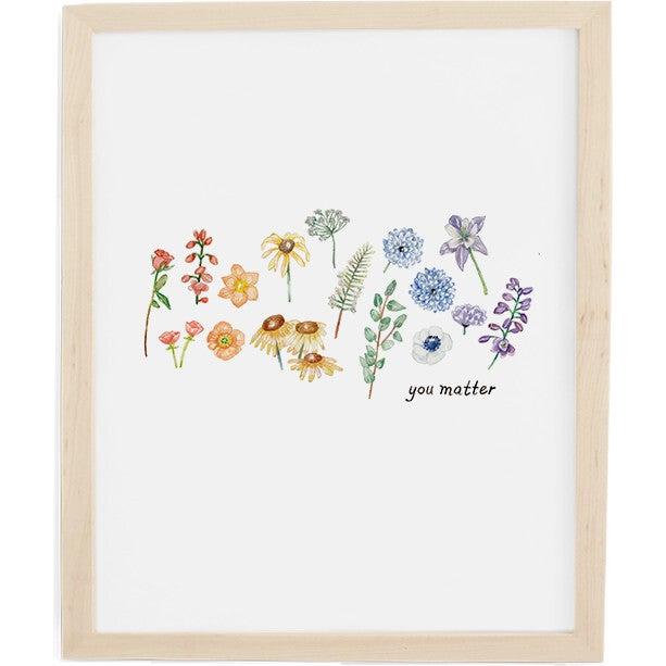 You Matter Art Print, Natural Frame