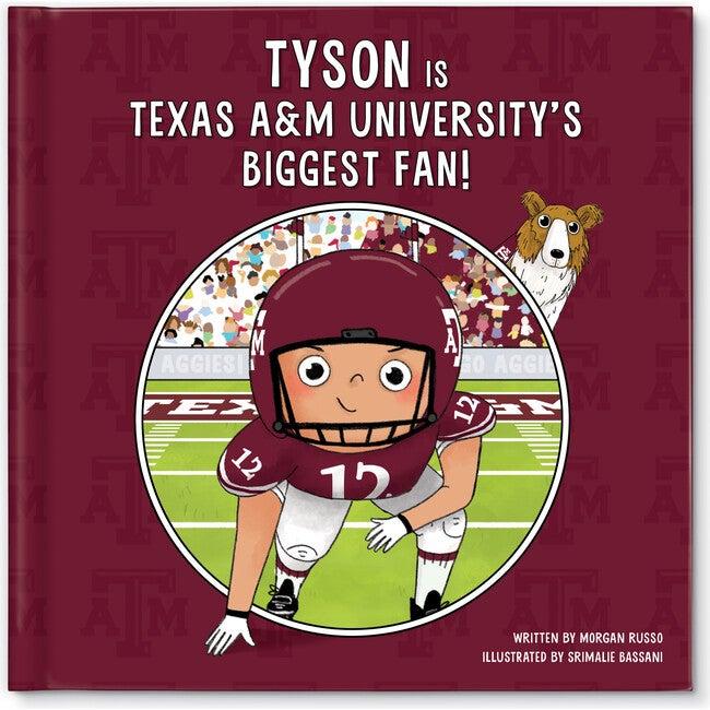 Biggest Fan! Texas A&M, Medium Skin Tone