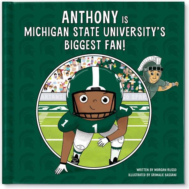 Biggest Fan! Michigan State, Dark Skin Tone