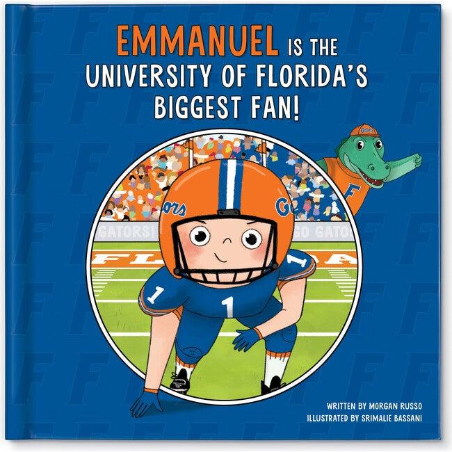 Biggest Fan! University of Florida, Light Skin Tone