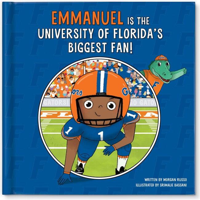 Biggest Fan! University of Florida, Dark Skin Tone