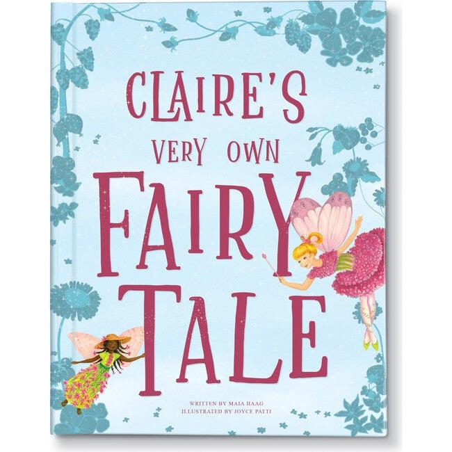 My Very Own Fairy Tale, Princess
