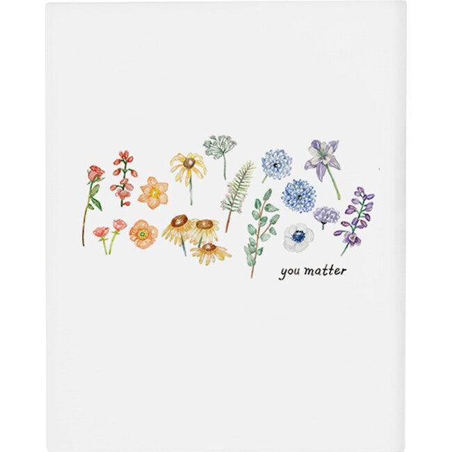 You Matter Art Print, Unframed