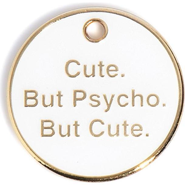 Cute but Psycho Tag, White and Gold