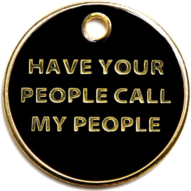 Call My People Tag, Black and Gold