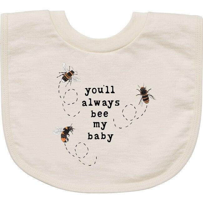 You'll Always Bee My Baby Bib