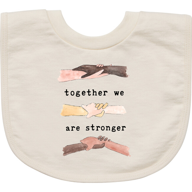 Together We Are Stronger Bib