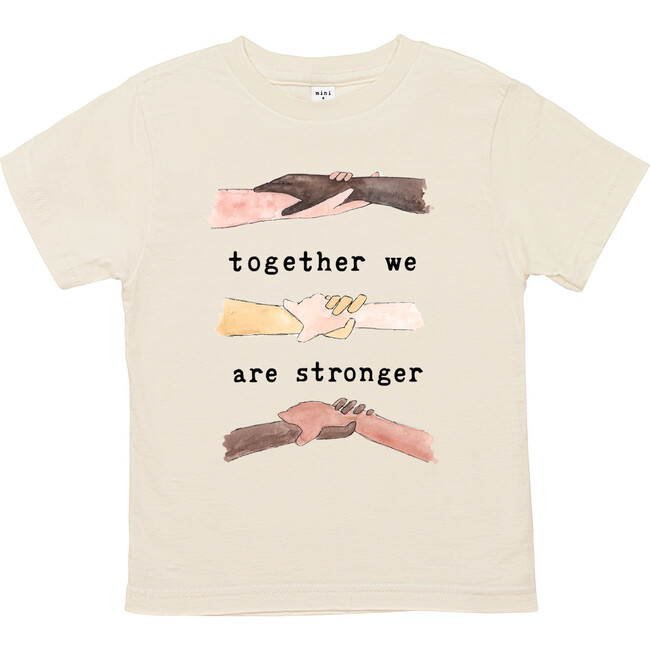 Together We Are Stronger Unbleached Toddler Tee - Tees - 1