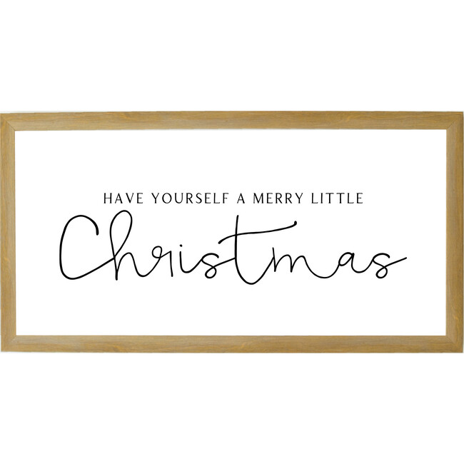 Have Yourself a Merry Little Christmas Sign, Farmhouse Brown Frame