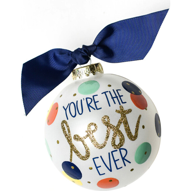 You're the Best Ever Glass Ornament, White - Ornaments - 1