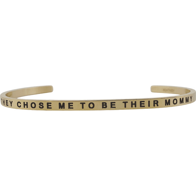 """Women's """"They Chose Me to Be Their Mommy"""" Bracelet, Gold"""